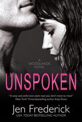 Unspoken: A Novel