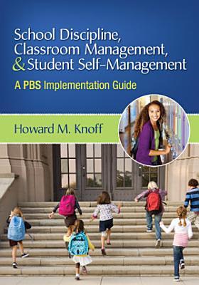 School Discipline  Classroom Management  and Student Self Management