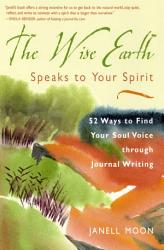 The Wise Earth Speaks To Your Spirit Book PDF