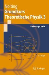 Grundkurs Theoretische Physik 3: Elektrodynamik, Ausgabe 9