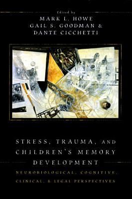 Stress  Trauma  and Children s Memory Development PDF