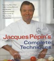 Jacques Pepin s Complete Techniques PDF