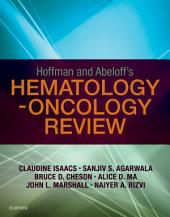 Hoffman and Abeloff's Hematology-Oncology Review E-Book
