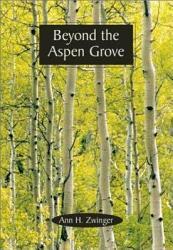 Beyond The Aspen Grove Book PDF