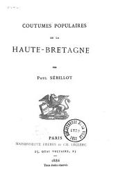 Coutumes populaires de la Haute-Bretagne