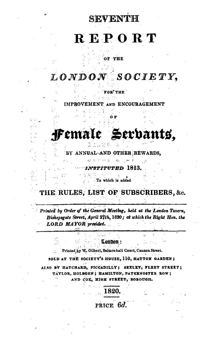 Report of the London Society, for the Encouragement of Faithful Female Servants