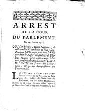 Arrest de la Cour du Parlement. Du 23. Janvier 1753. Qui fait défenses à toutes personnes, de telle qualité & condition qu'elles soient, d'exercer la chirurgie, tant dans la ville que dans le ressort du Baillage de Château-Thierry ...