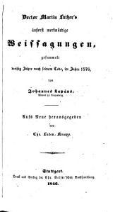 Doctor Martin Luther's äusserst merkwürdige Weissagungen, gesammelt dreissig Jahre nach seinem Tode, im Jahre 1576, von J. Lapäus ... Aufs neue herausgegeben von C. L. Knapp