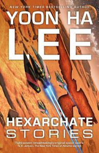 Hexarchate Stories Book