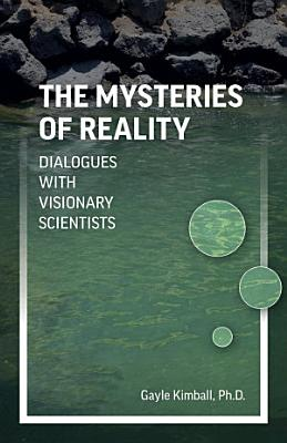 The Mysteries of Reality