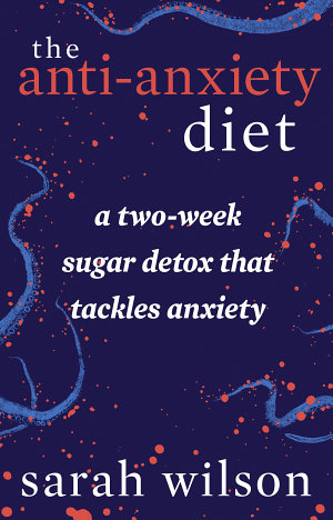 The Anti Anxiety Diet