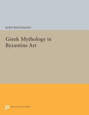 Greek Mythology in Byzantine Art