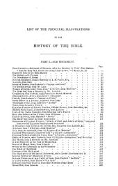 A New and Complete History of the Holy Bible: As Contained in the Old and New Testaments, from the Creation of the World to the Full Establishment of Christianity; Containing a Clear and Comprehensive Account of Every Remarkable Transaction Recorded in the Sacred Scriptures During a Period of Upward of Four Thousand Years; with Copious Notes, Critical and Explanatory, Forming an Illustrated Commentary of the Sacred Text