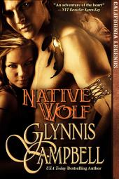 Native Wolf: California Legends: Book 2