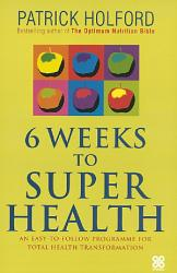 6 Weeks To Superhealth Book PDF