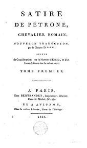 Satire de Pétrone, chevalier romain: Volume1