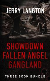 Jerry Langton Three-Book Bundle: Showdown, Fallen Angel and Gangland