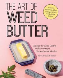 The Art Of Weed Butter Book PDF