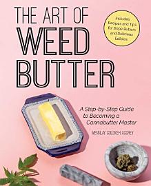 The Art Of Weed Butter