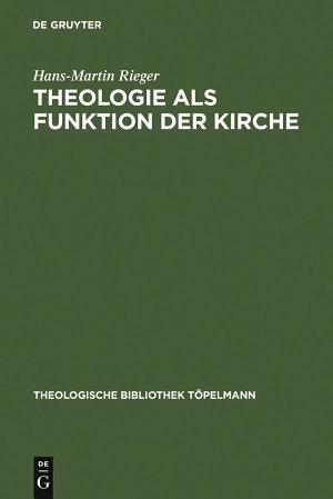 Theologie als Funktion der Kirche PDF