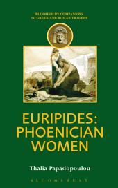 Euripides: Phoenician Women