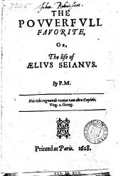 The powerful favourite, or, The life of Ælius Seianus, by: Volume 1