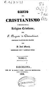 Genio del cristianismo ó Belleza de la religión cristiana: Volumen 1