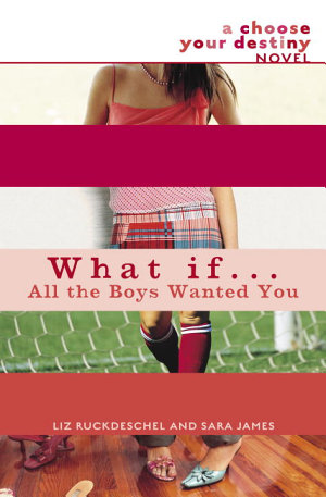 What If       All the Boys Wanted You