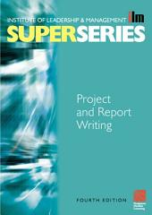 Project and Report Writing: Edition 4