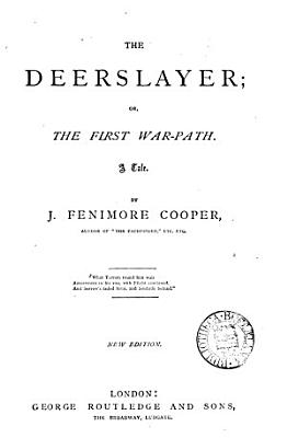 Cooper s  Leather stocking  tales  comprising The Deerslayer  The Pathfinder  The last of the Mohicans  The pioneers  The prairie PDF
