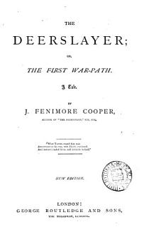 Cooper s  Leather stocking  tales  comprising The Deerslayer  The Pathfinder  The last of the Mohicans  The pioneers  The prairie Book