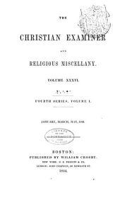 The Christian Examiner: Volume 36