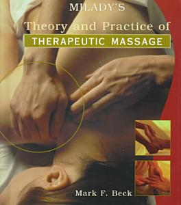 Theory and Practice of Therapeutic Massage PDF