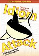 Idiom Attack Vol. 2 - Doing Business: Ataque de Modismos 2 - Haciendo negocios