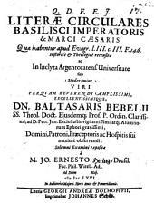 Literae circulares Basilisci Imperatoris & Marci Caesaris, quae habentur apud Evagr. l. III. c. III. F. 146, historice et theologice recensitae