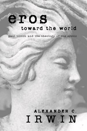 Eros Toward the World PDF
