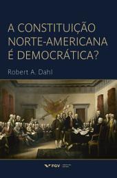A constituição norte-americana é democrática?