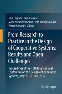 From Research to Practice in the Design of Cooperative Systems  Results and Open Challenges PDF