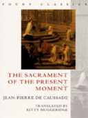 Sacrament of the Present Moment