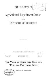 Bulletin of the Agricultural Experiment Station of the University of Tennessee, State Agricultural and Mechanical College: Issues 59-78