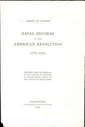 Naval records of the American Revolution: 1775-1788