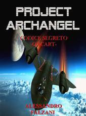 PROJECT ARCHANGEL: Codice Segreto Oxcart
