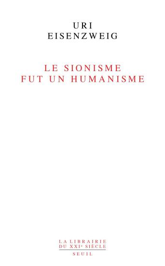 Le sionisme fut un humanisme PDF
