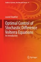 Optimal Control of Stochastic Difference Volterra Equations PDF
