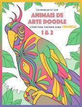 Livro para Colorir de Animais de Arte Doodle para Crianças 1 & 2