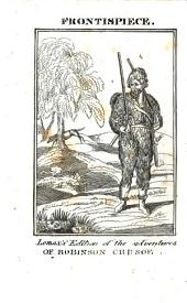 The life and most surprising adventures of Robinson Crusoe, of York, mariner. Embellished with elegant engravings