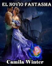 El novio fantasma: suspenso romántico