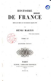 Histoire de France depuis les temps les plus reculés jusqu'en 1789: Volume10