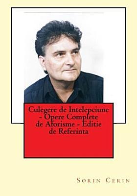 Culegere de Intelepciune Opere Complete de Aforisme Editie de Referinta PDF