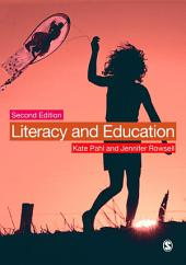 Literacy and Education: Edition 2